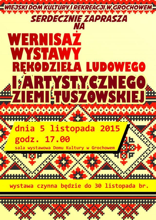 Zaproszenie na Wernisaż wystawy rękodzieła  ludowego i artystycznego ziemi tuszowskiej